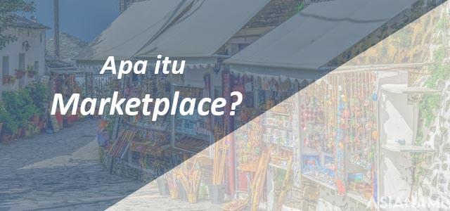 apa itu marketplace