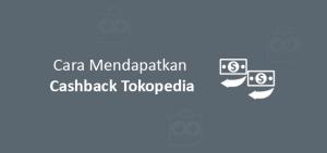 cashback tokopedia