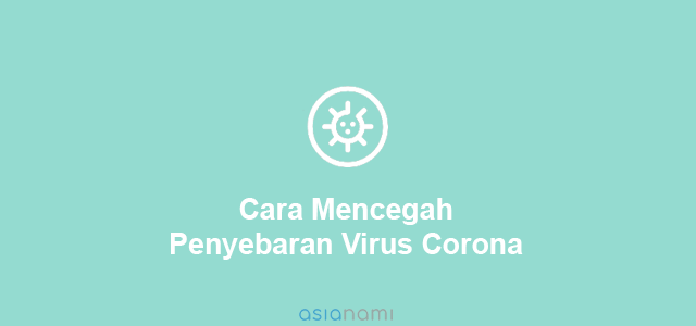 cara mencegah penyebaran virus corona
