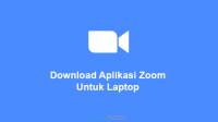 download aplikasi zoom untuk laptop