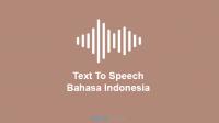 pengubah tulisan ke suara indonesia